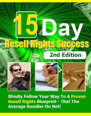 Product picture 15 Day Resell Rights Success 2nd Edition - New!
