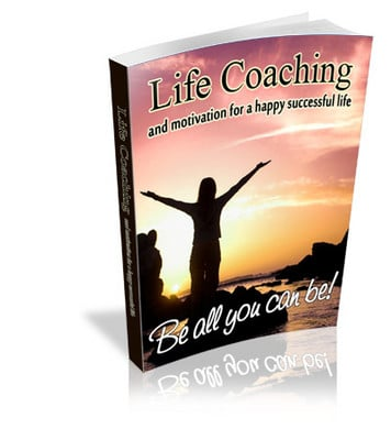Product picture Life Coaching and Motivation for Happy Successful Life